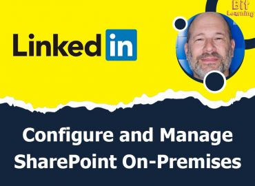 Configure and Manage SharePoint On-Premises