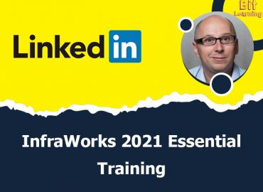 InfraWorks 2021 Essential Training
