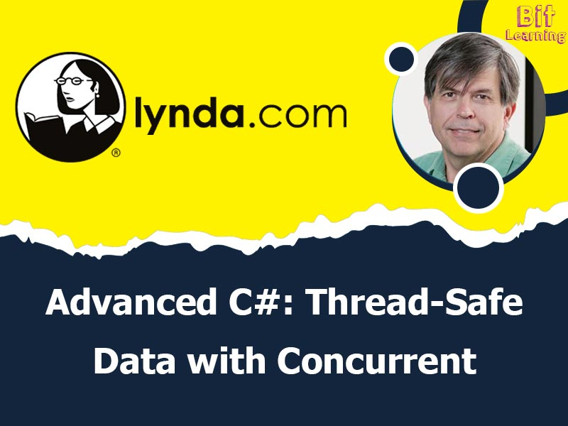 Advanced C#: Thread-Safe Data with Concurrent Collections