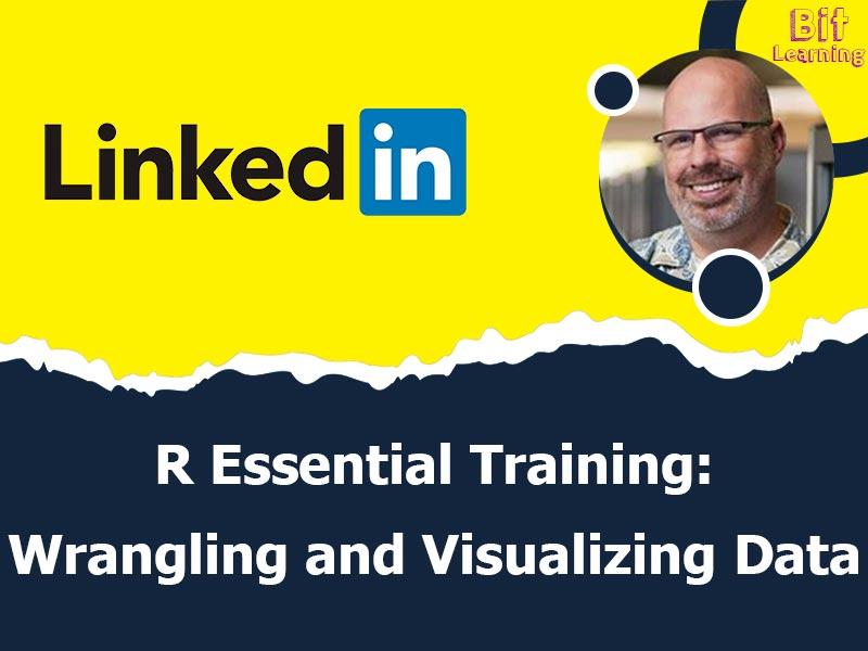 R Essential Training: Wrangling and Visualizing Data