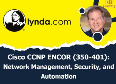 Cisco CCNP ENCOR (350-401): 2 Network Management, Security, and Automation