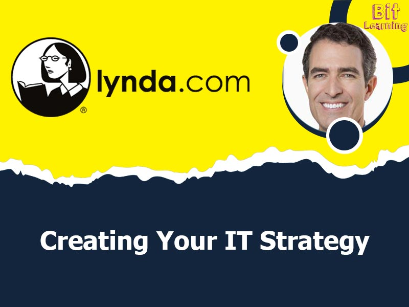 Creating Your IT Strategy