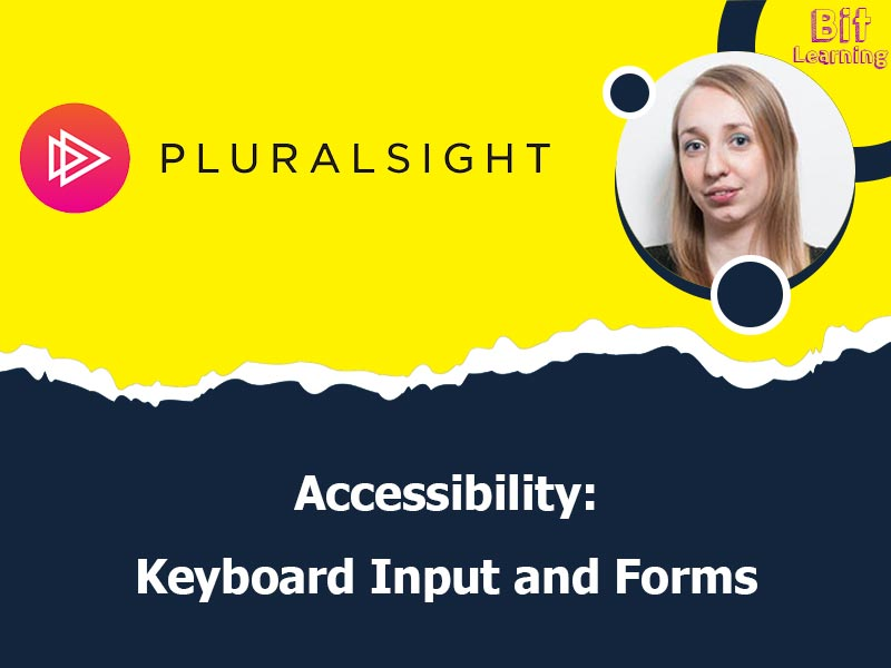 Accessibility: Keyboard Input and Forms
