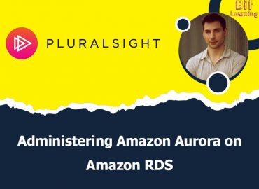 Administering Amazon Aurora on Amazon RDS