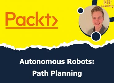 Autonomous Robots: Path Planning