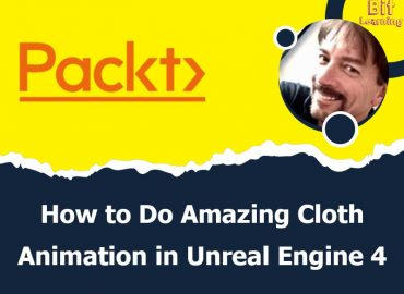 Learn How to Do Amazing Cloth Animation in Unreal Engine 4