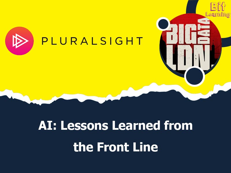 AI: Lessons Learned from the Front Line