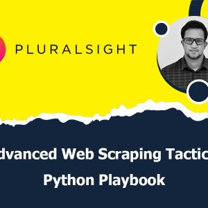 Advanced Web Scraping Tactics: Python Playbook