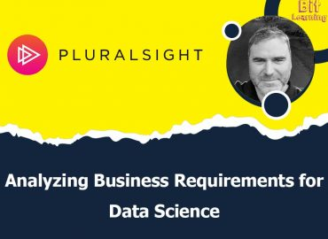 Analyzing Business Requirements for Data Science