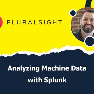 Analyzing Machine Data with Splunk