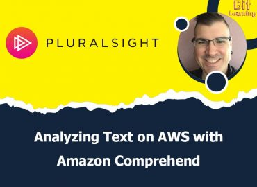 Analyzing Text on AWS with Amazon Comprehend