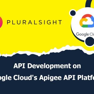 API Development on Google Cloud's Apigee API Platform