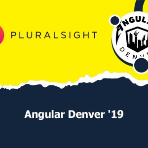 Angular Denver '19