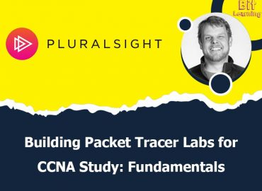 Building Packet Tracer Labs for CCNA Study: Fundamentals