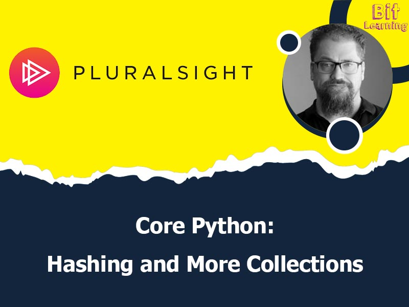 Core Python: Hashing and More Collections