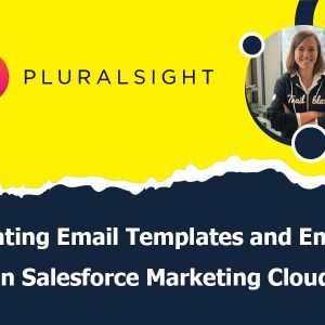 Creating Email Templates and Emails in Salesforce Marketing Cloud